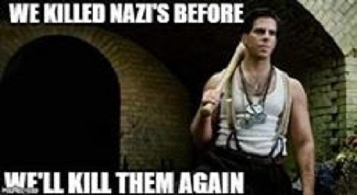TIME TO KILL NAZIS AGAIN.