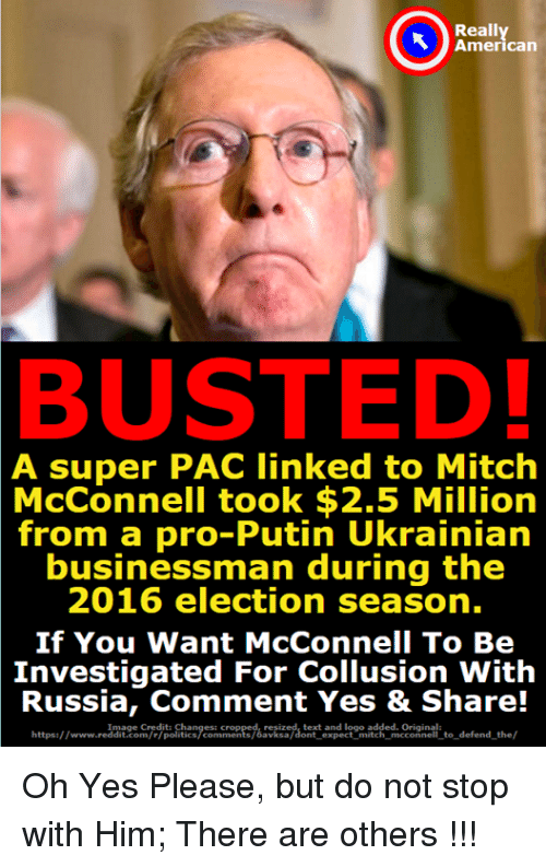 Busted! A super PAC linked to Mitch McConnell took $2.5 Million from a pro-Putin Ukranian businessman during the 2016 election season.